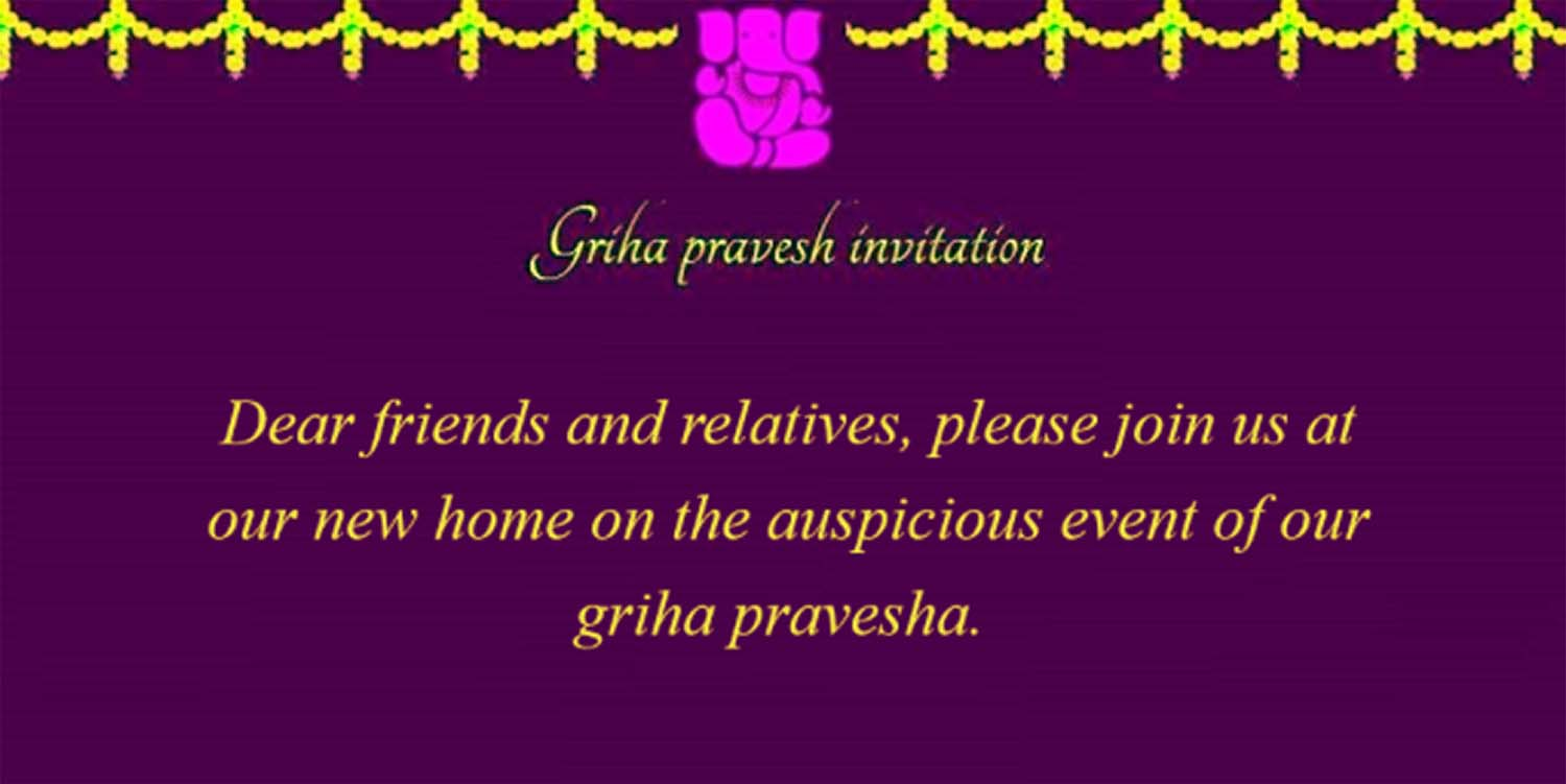 griha pravesh invitation wordings in english