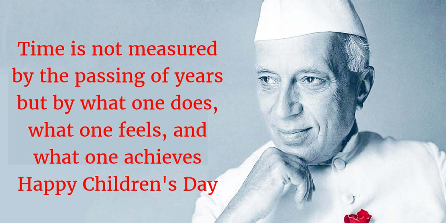 children's day quotes by nehru