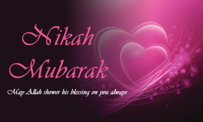 CONGRATULATIONS ON NIKAHNikah Mubarak Wishes