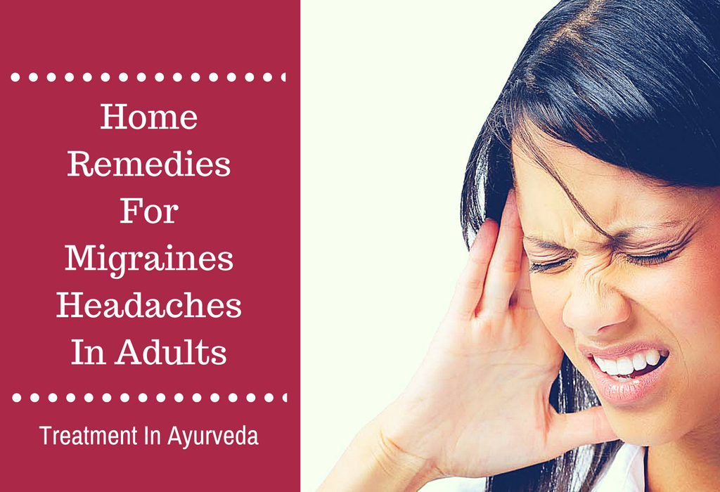 Home Remedies For Migraines Headaches In Adults