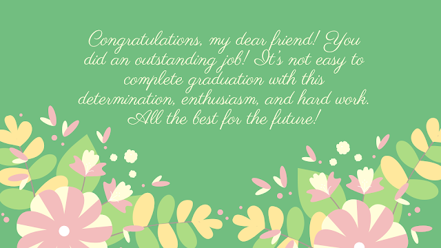 graduation wishes for friend